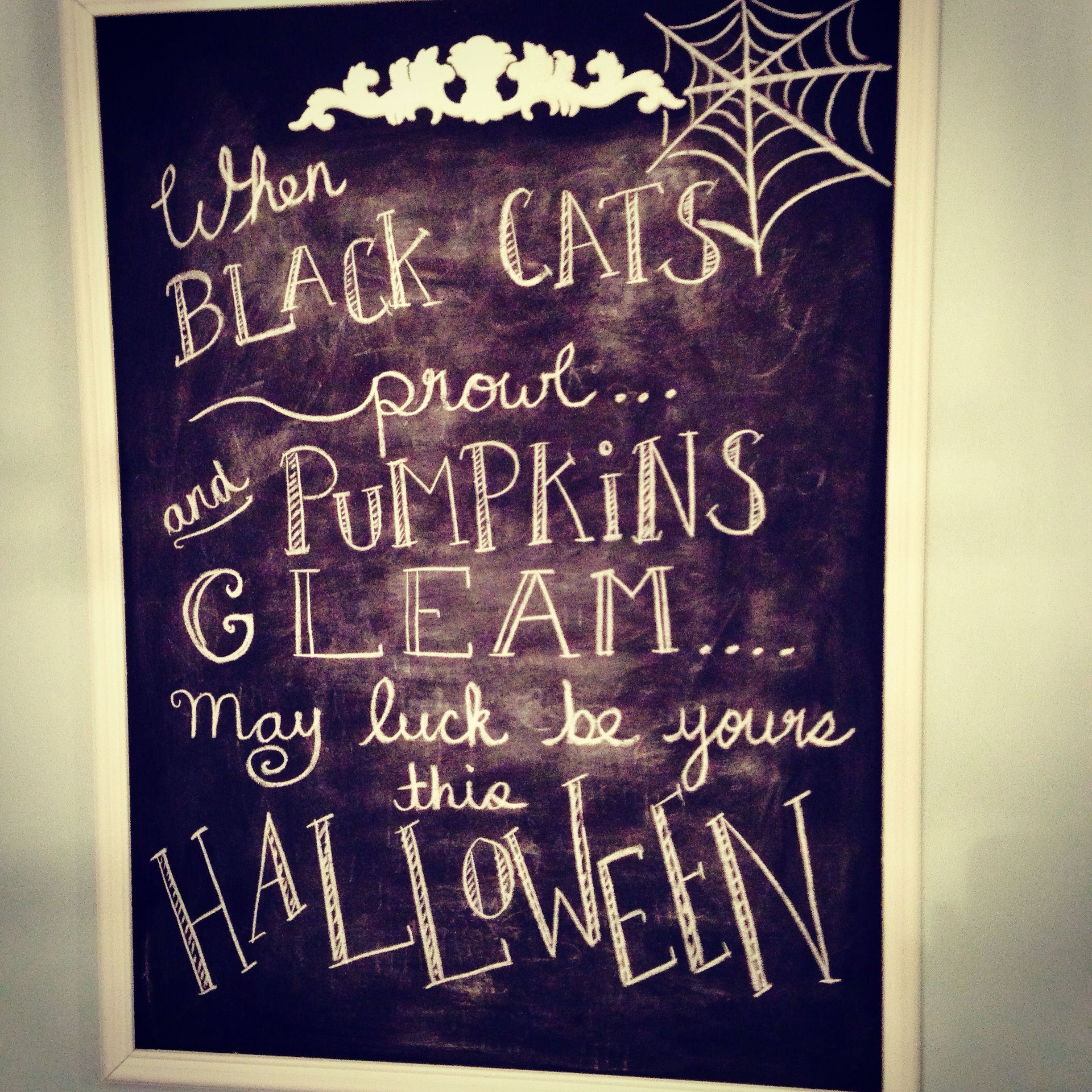Getting Into The Halloween Spirit! Home Made Chalk Board And Classic Halloween  Quote!