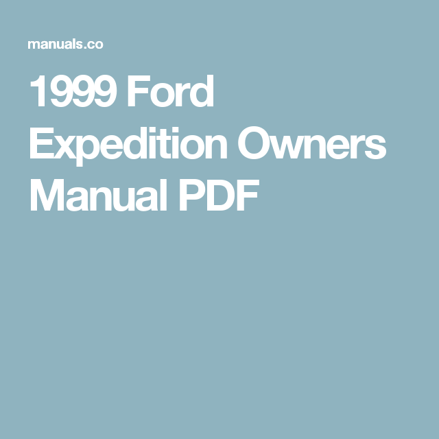 1999 ford expedition owners manual pdf ford pinterest ford rh pinterest com ford expedition 1999 service manual 1999 ford expedition manual free