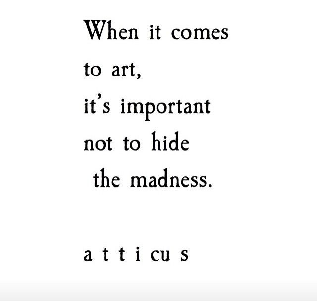 Don't Hide The Madness Quotes Art Pinterest Art Quotes Unique Profound Quotes About Life