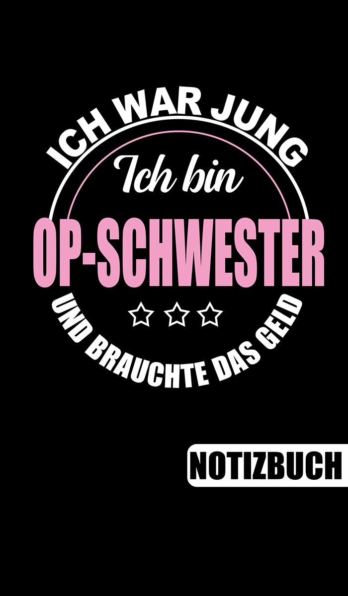 Notizbuch Fur Op Schwestern Op Schwester Bucher Lustige Spruche