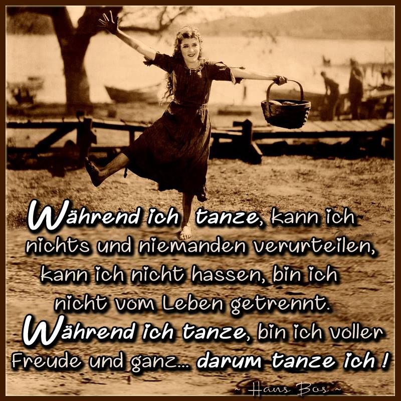 Man Muss Das Leben Tanzen Friedrich Nietzsche Tanzen Leben Sinnspruche