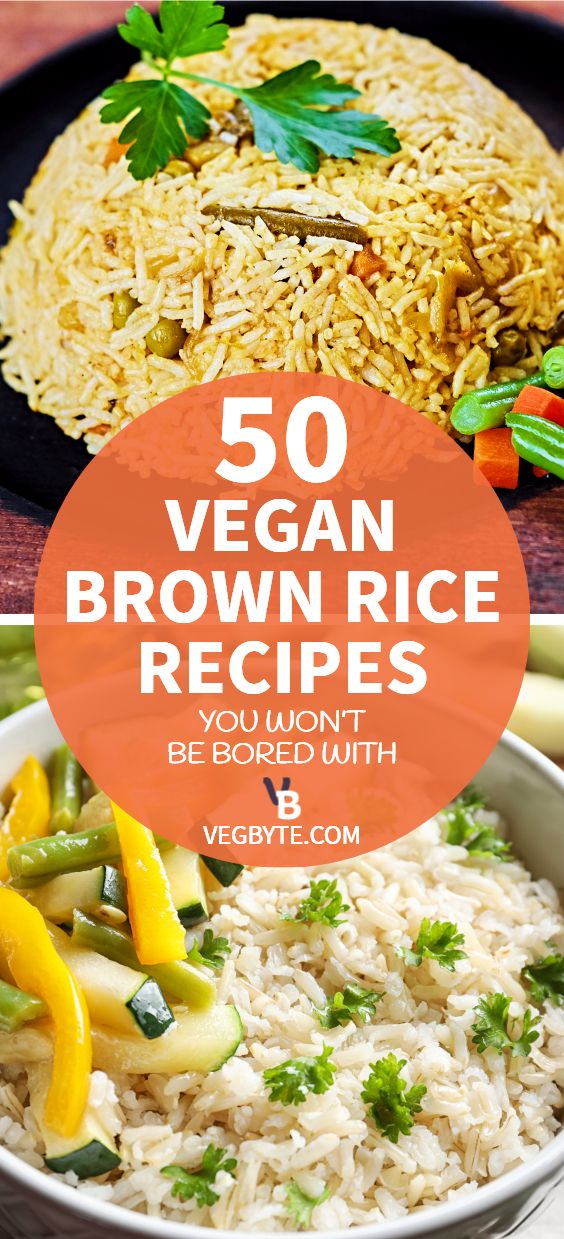 50 Vegan Brown Rice Recipes You Wont Be Bored With