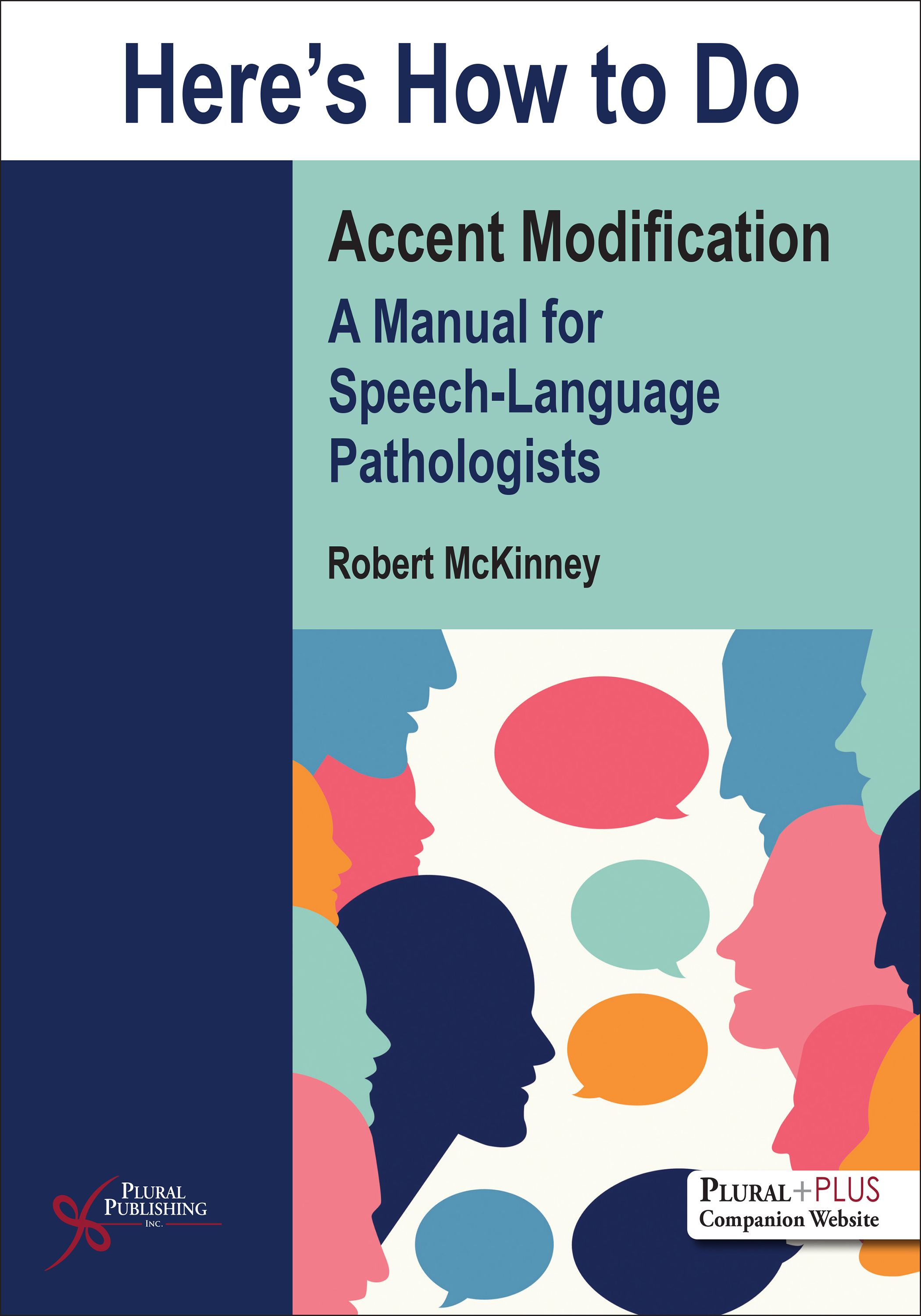 Here S How To Do Accent Modification A Manual For Speech