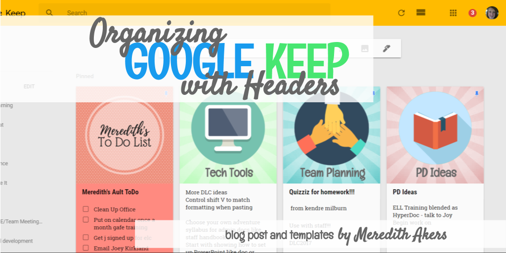 Organize and beautify your Google Keep with images or