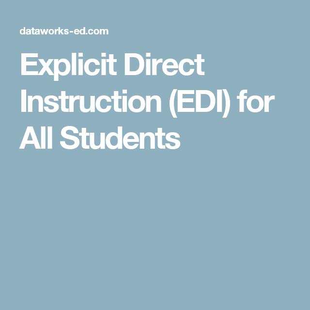 Explicit Direct Instruction Edi For All Students Teacher