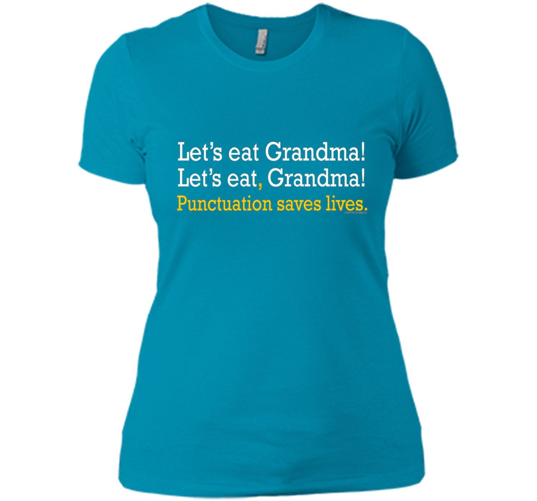 Let's Eat Grandma Funny Grammar English Teacher Gift T-Shirt