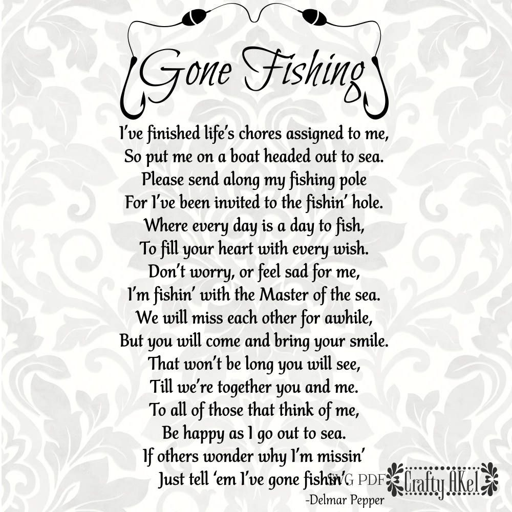 Download Gone Fishing Poem Bereavement Svg Mourning Svg Sympathy Funeral Quotes Sympathy Quotes Grieving Quotes