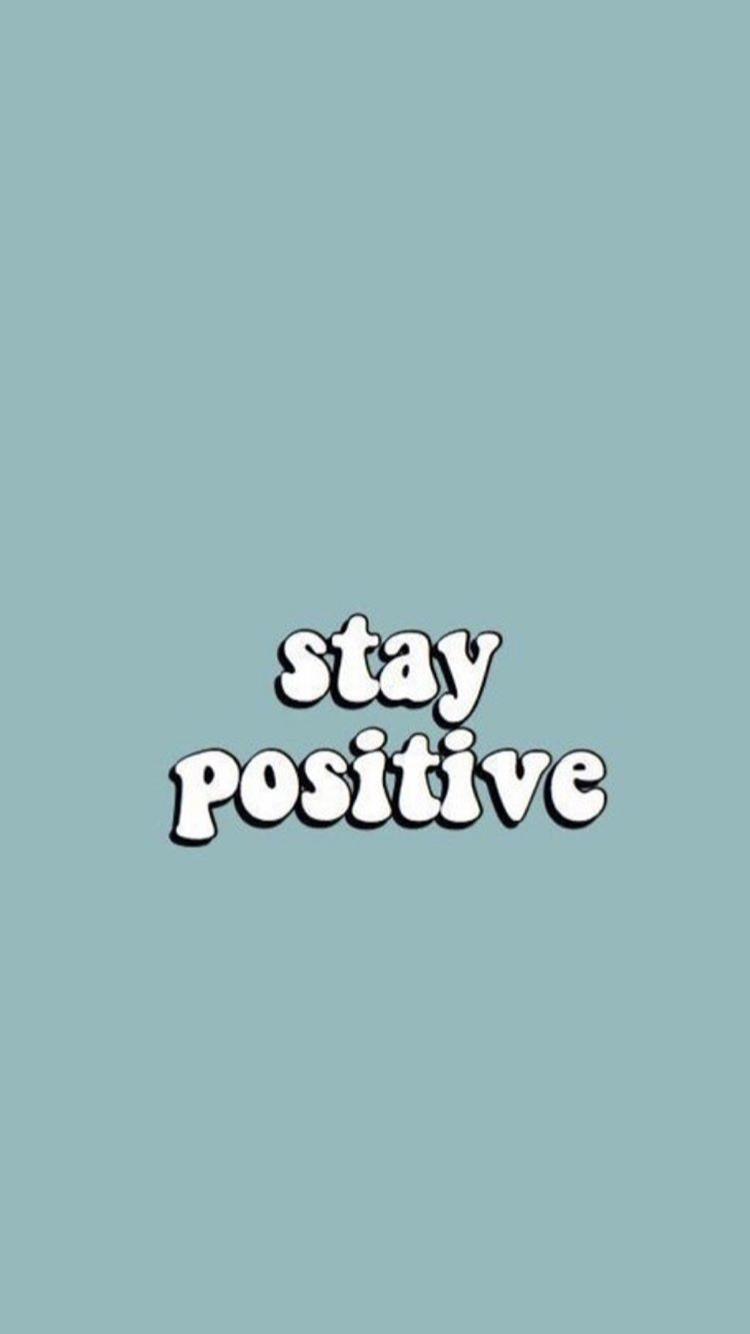 Wallpaper Positive Wallpapers Iphone Wallpaper Inspirational Words Wallpaper