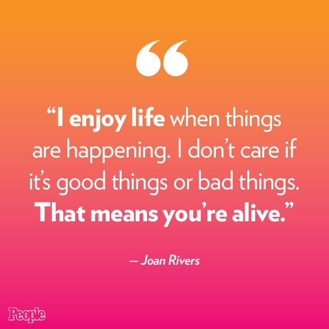 Joan Rivers Dead With Images Inspirational Words
