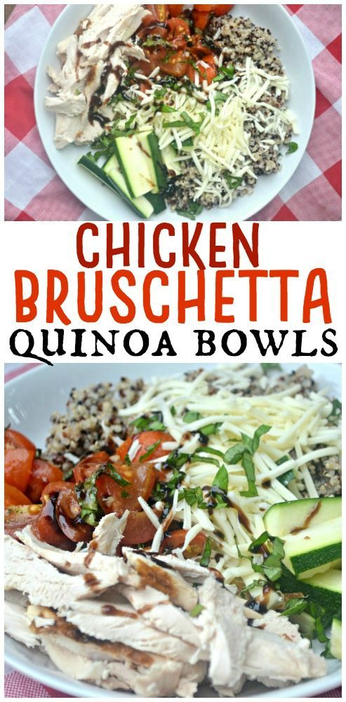 Chicken Bruschetta Quinoa Bowls Chicken Bruschetta Quinoa Bowls