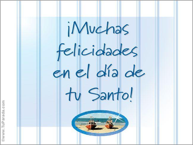 Felicitaciones Santos Bonitas.Muchas Felicidades Feliz Santo Ver Tarjetas Postales