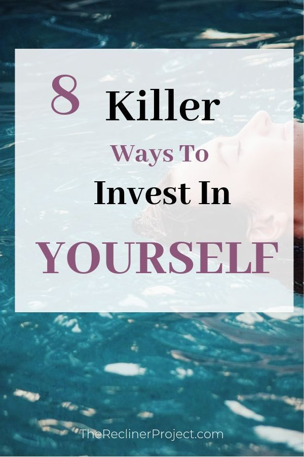 8 Killer Ways To Invest In Yourself | Barry Fralick