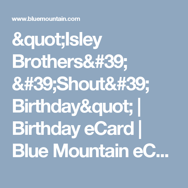 Isley Brothers Shout Birthday