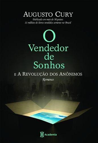O Vendedor De Sonhos E A Revolucao Dos Anonimos Augusto Cury O