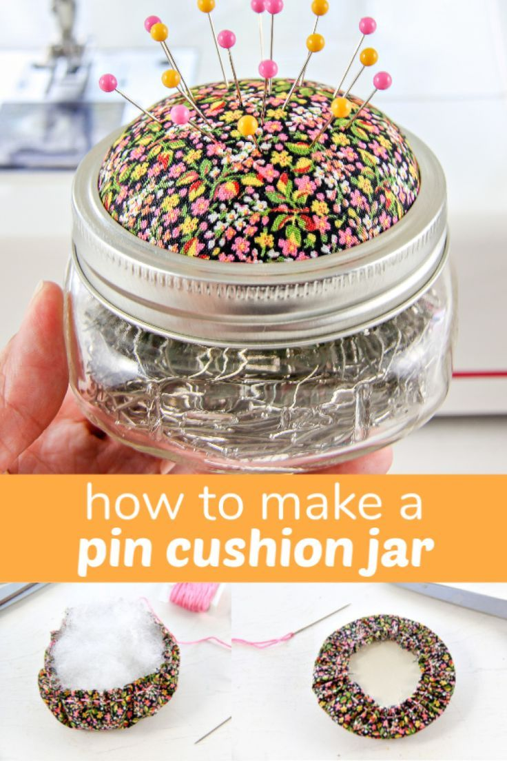 How To Make a Pin Cushion Jar Make and Takes in 2020