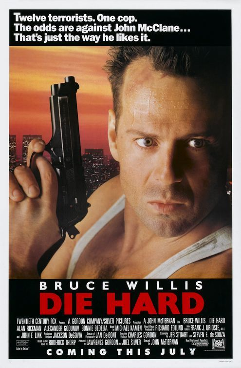Die Hard. Another movie that at first thought might be lame but was proven wrong. Bruno rocks.
