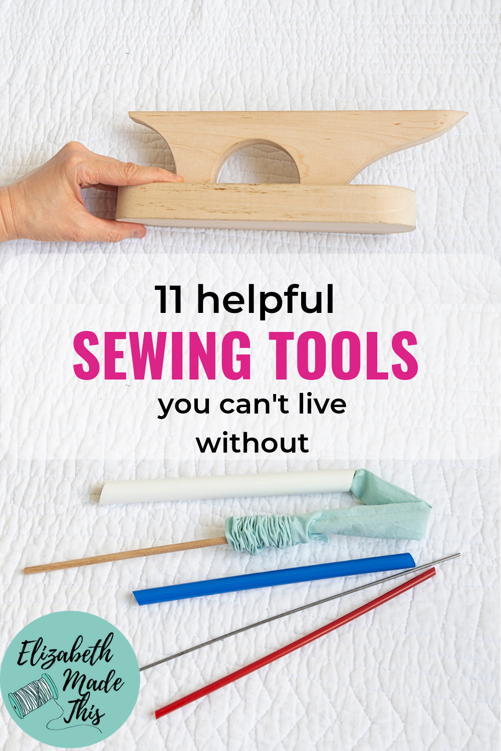 Must have helpful sewing tools and how to use them