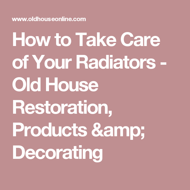 Maher Kitchen Cabinets: How To Take Care Of Your Radiators
