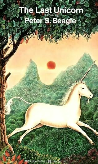 The Last Unicorn By Peter S Beagle Thoughts Unicorn Books