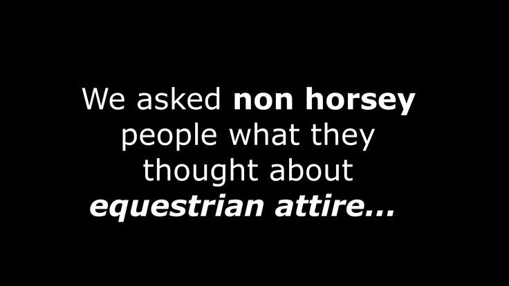 What do non-horsey people think about equestrian a