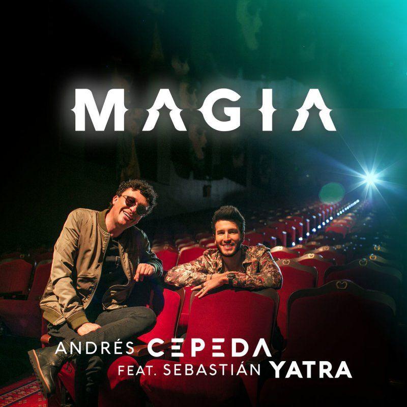 Magia - Andrés Cepeda feat. Sebastian Yatra | Música ...