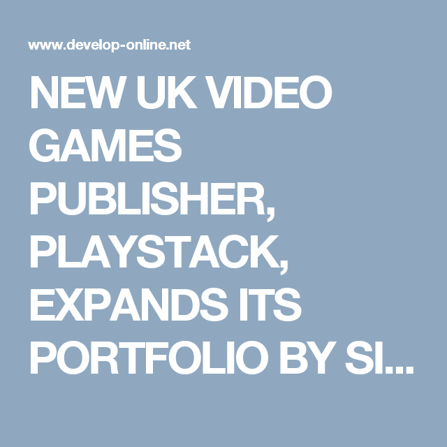 NEW UK VIDEO GAMES PUBLISHER, PLAYSTACK, EXPANDS ITS PORTFOLIO BY SIGNING MOBILE DEVELOPER 'FOXGLOVE STUDIOS' | Games industry press releases | Develop http://ow.ly/MsDY306fwCR#Unity3D #iOS #Android #VirtualReality #AugmentedReality #VFX #Webapps #Webgames #mobileappdevelopment #mobilegamedevelopment #AndroidApps #AndroidGames #iOSApps #iOSGames