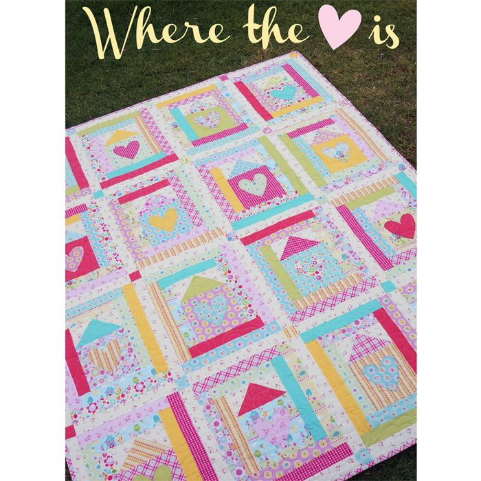 Where the Heart is Quilt - Melly & me Sweet Home for Riley Blake Designs