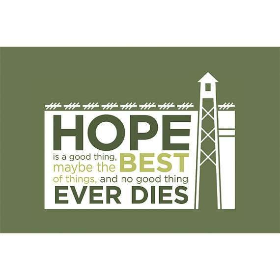 Quote From Shawshank Redemption The Hope Quotes Essay
