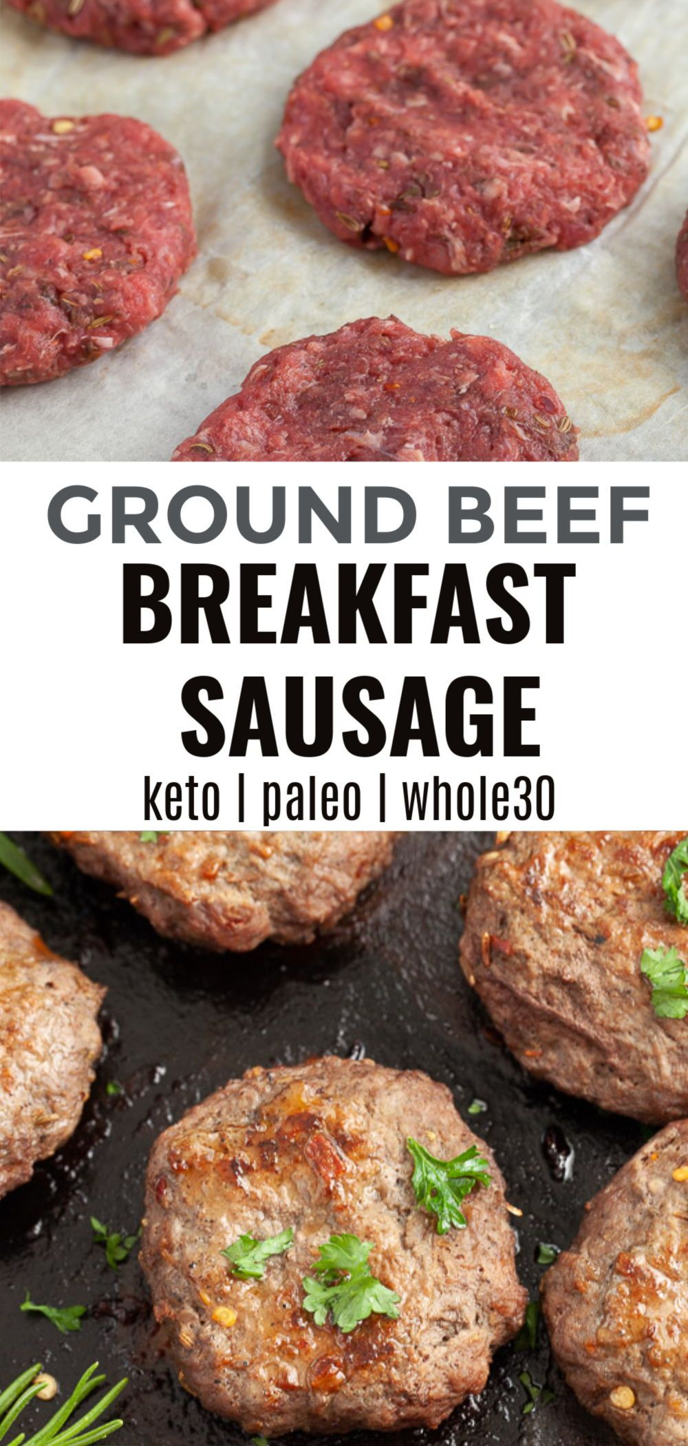 Ground Beef Breakfast Sausage Keto Whole30 Paleo In 2020 Sausage Breakfast Healthy Breakfast Recipes Ground Beef Breakfast