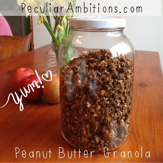 Peculiar Ambitions~: Peanut Butter Granola~ Reenie's Recipe~ PeculiarAmbitions.com