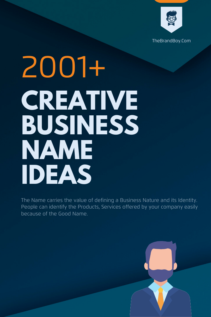 2001 Creative Business Name Ideas in