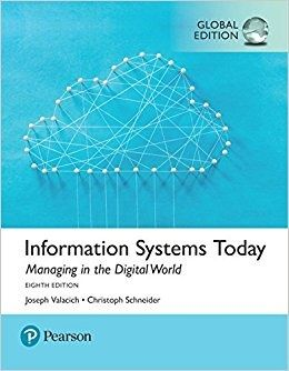 Information systems today managing the digital world 8th edition information systems today managing the digital world 8th edition global edition fandeluxe Choice Image