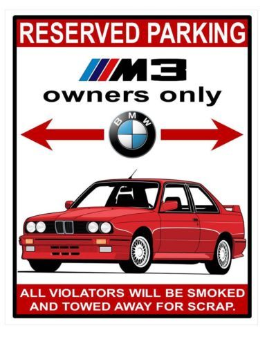 BMW E30 M3 Owners Parking Only Aluminum Sign