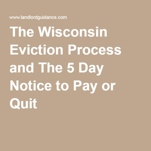 The Wisconsin Eviction Process And The  Day Notice To Pay Or Quit