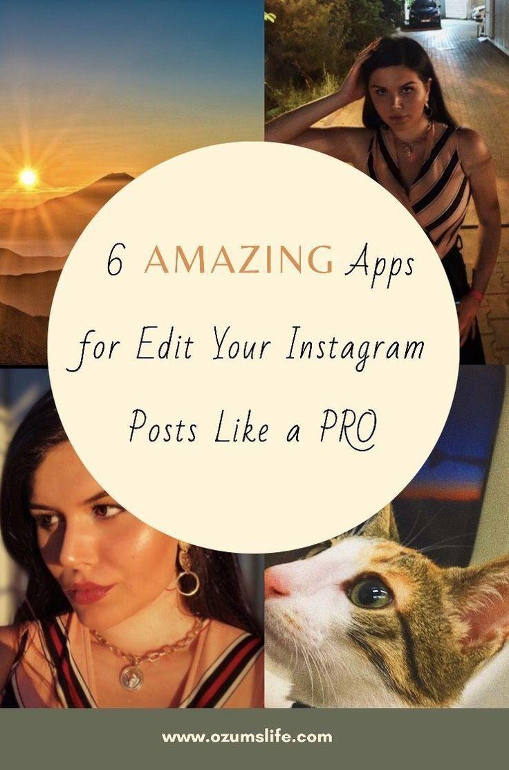 I showed 6 apps I m using for edit my instagram posts!