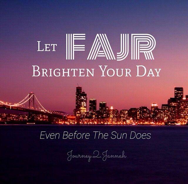 Be Close To Allah Wake For Fajr Fajr Prayer Islam Islammy