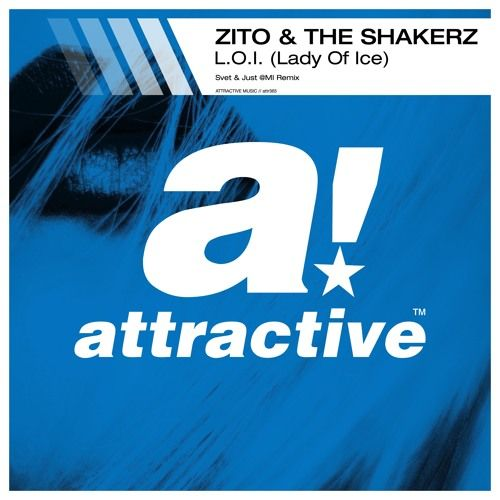 Zito The Shakerz - L O I  (Lady Of Ice) (Svet & Just @MI