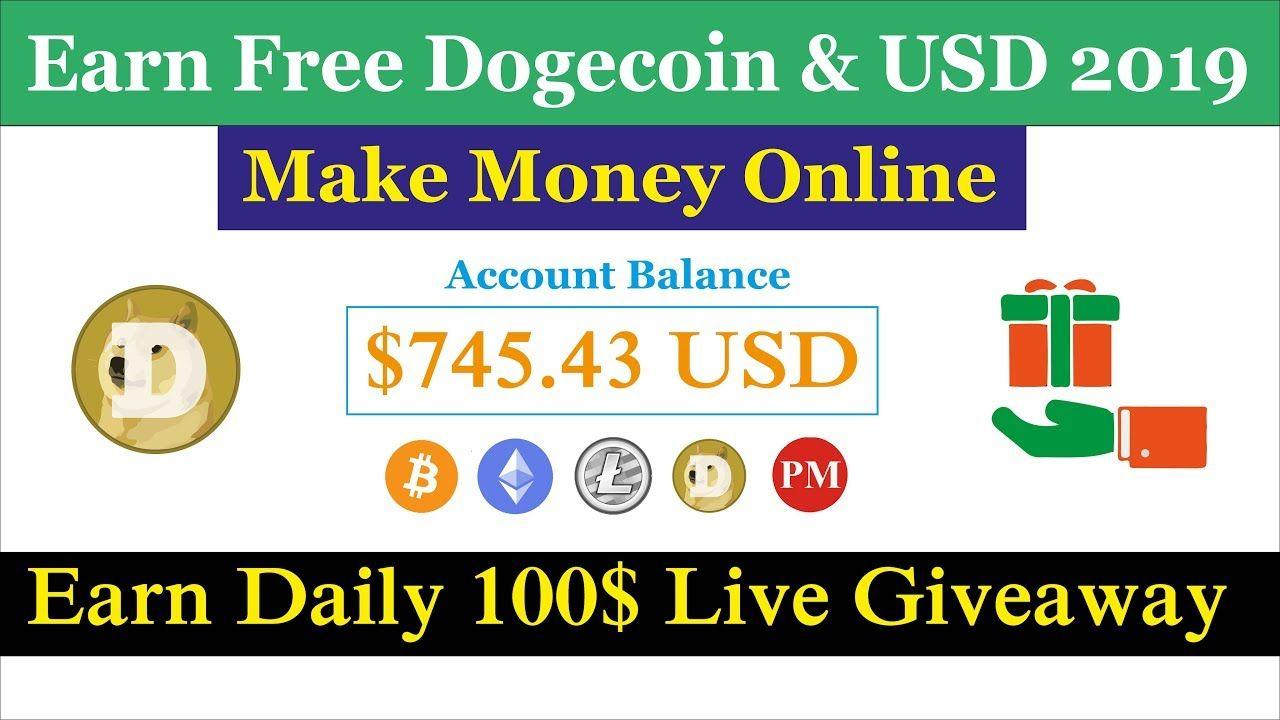 Earn Free Dogecoin & USD | Make Money Online 2019 | Earn