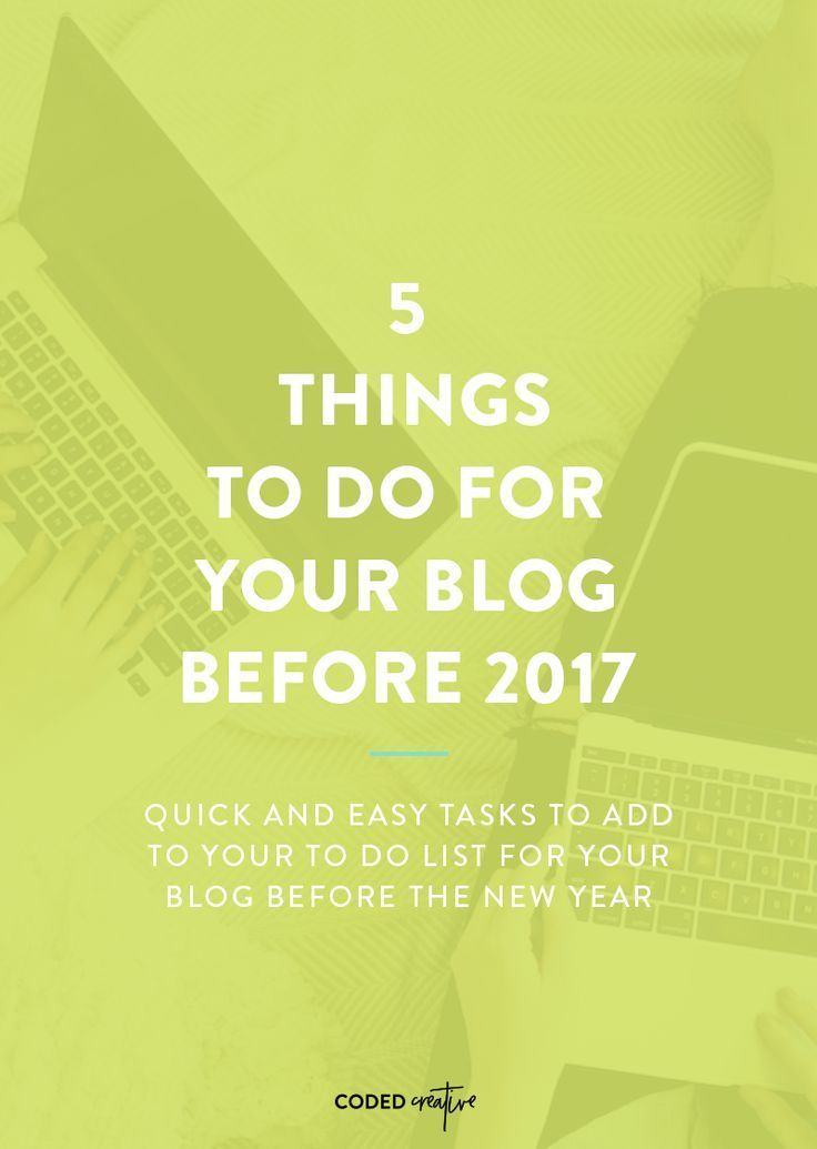 5 Things to Do for Your Blog Before 2017