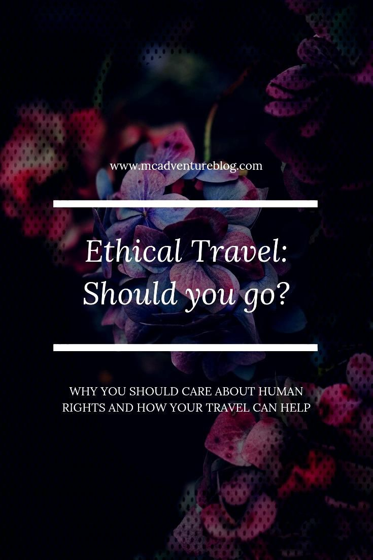 Ethical Issues in Tourism Should you go? - MC Adventure Blog - Ethical Issues in Tourism Should y