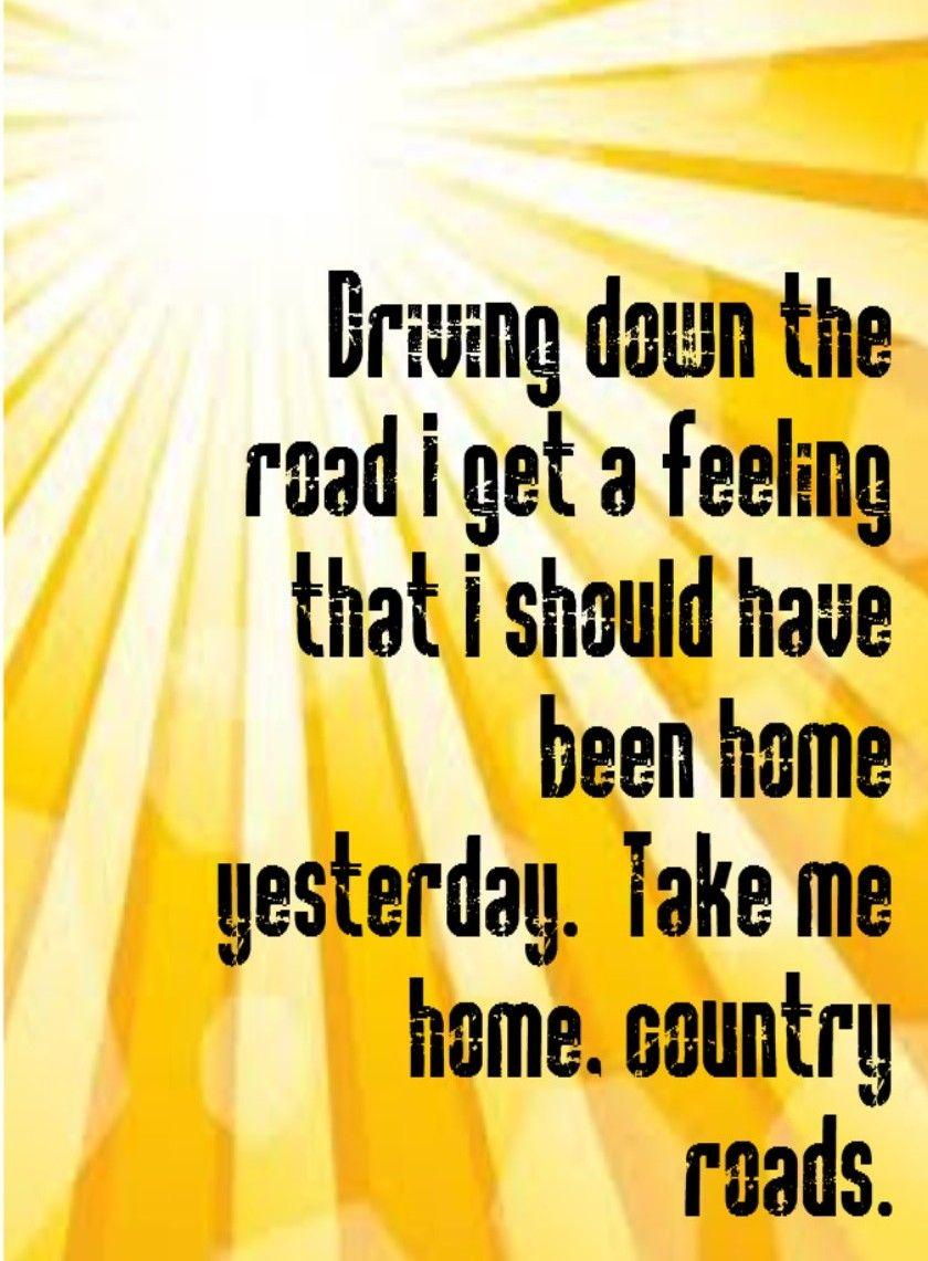 Posh John Denver Country Roads Take Me Home Song Song Music Music John Denver Country Roads Take Me Home Song Song Quotes Home Song Lyrics Dierks Bentley Home Song Lyrics Chris Tomlin