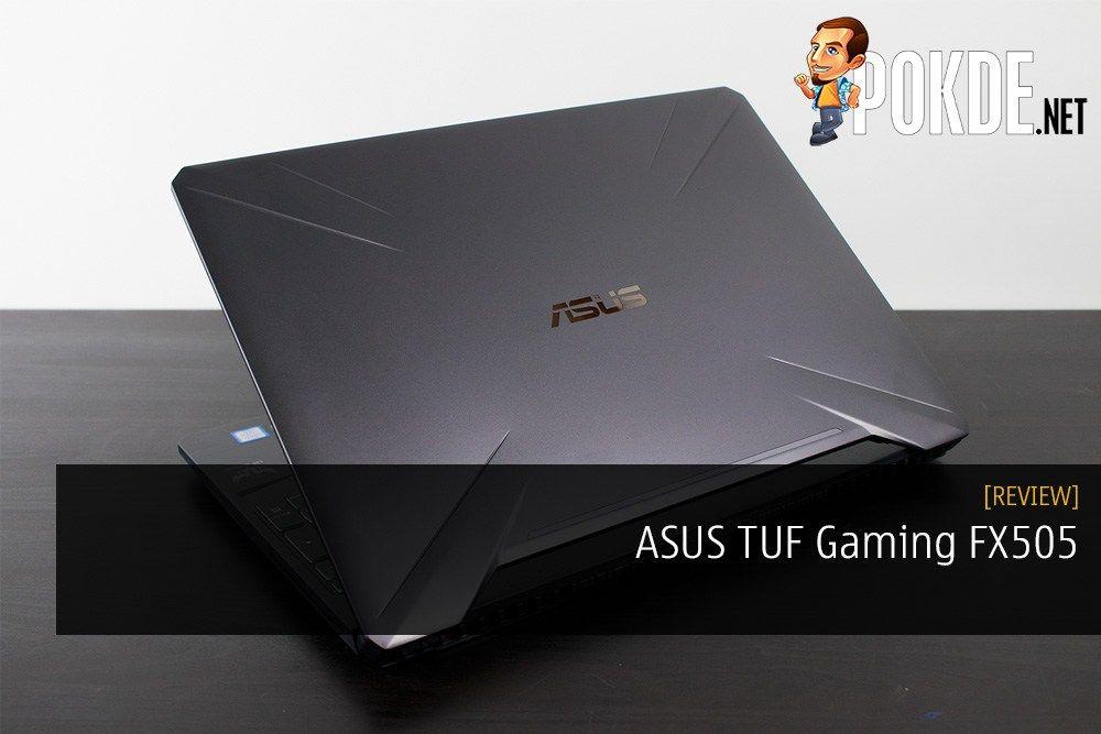 ASUS TUF Gaming FX505 Gaming Laptop Review - The Gaming