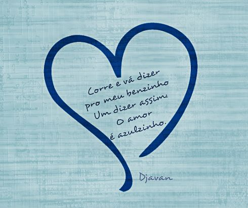 O amor é azulzinho - Djavan