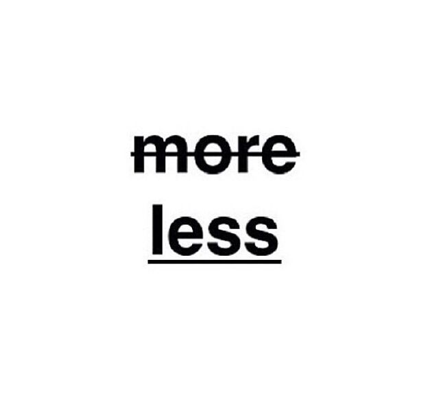 All you need is less #minimalist