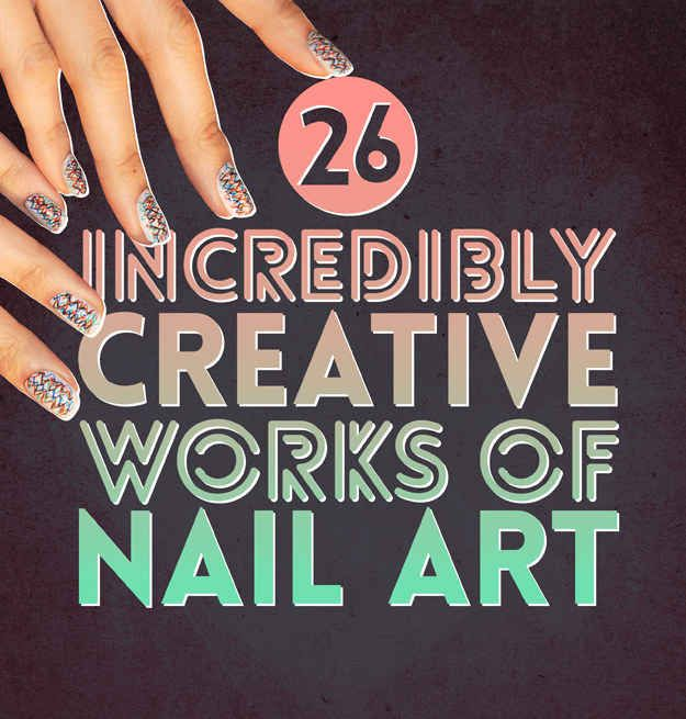 26 Incredibly Detailed Nail Art Designs Creative Nail Nail And Makeup