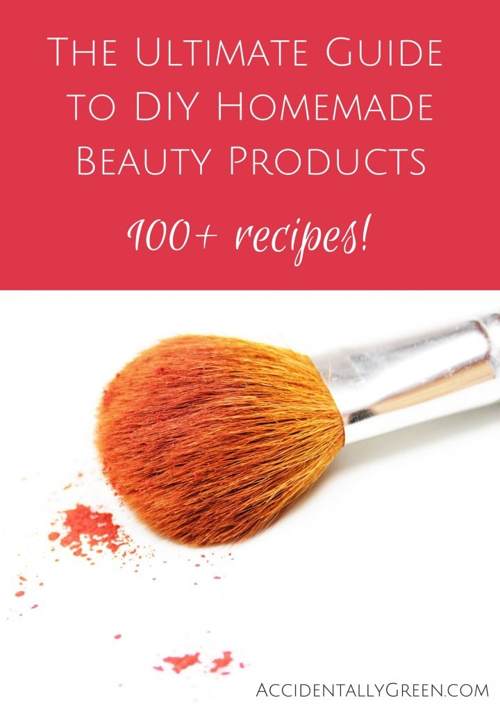 The Ultimate Guide to DIY Homemade Beauty Products {100+ recipes!} • Accidentally Green