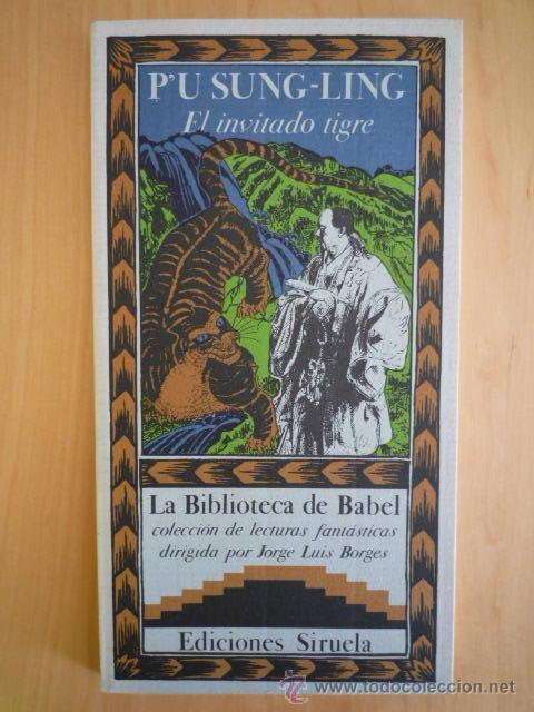 El invitado tigre, P'u Sung-Ling, Siruela, La Biblioteca de Babel 12 - Foto 1