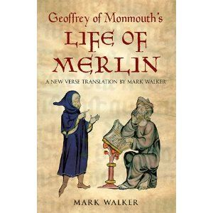 Geoffrey of Monmouth's Life of Merlin - A New Verse Translation: Amazon.co.uk