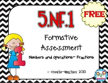 FREE Fraction Formative Assessment for 5th Grade! 5.NF.1!