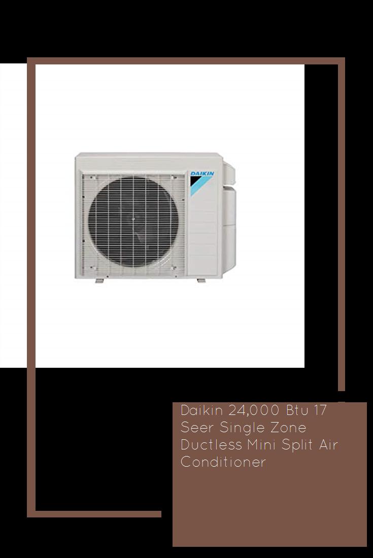 Daikin 24,000 Btu 17 Seer Single Zone Ductless Mini Split